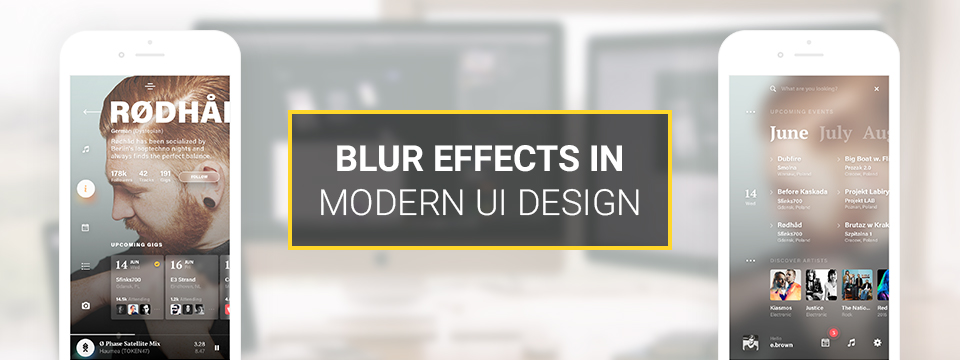 Blur Effects in Modern UI Design