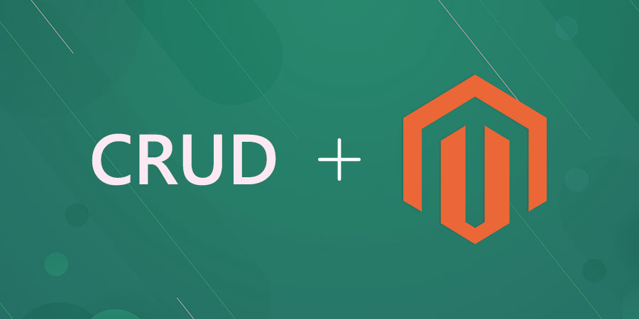 How to develop CRUD Module in Magento 2