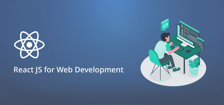 Reactjs For Web Development Why Where To Use Etatvasoft